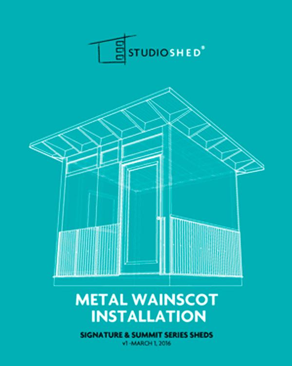 Studio Shed Metal Wainscot Installation Guide